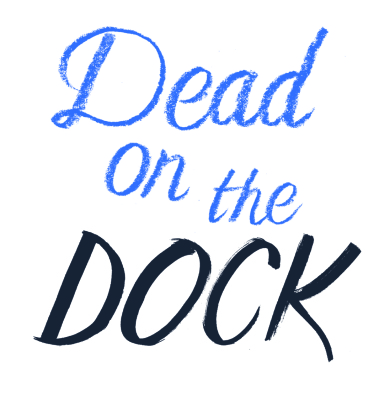 COVER REVEALED FOR DEAD ON THE DOCK